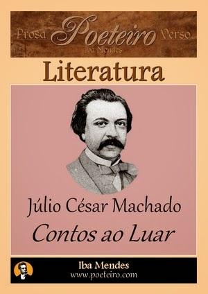 Contos ao Luar, de Júlio César Machado