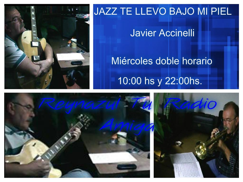 "Jazz: Te Llevo Bajo Mi Piel. ""Javier Accinelli"""