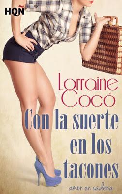 LIBRO - Con la suerte en los tacones  Serie: Amor en cadena  Lorraine Cocó (Harlequin - 2 julio 2015)  NOVELA ROMANTICA | Edición ebook kindle  Comprar en Amazon