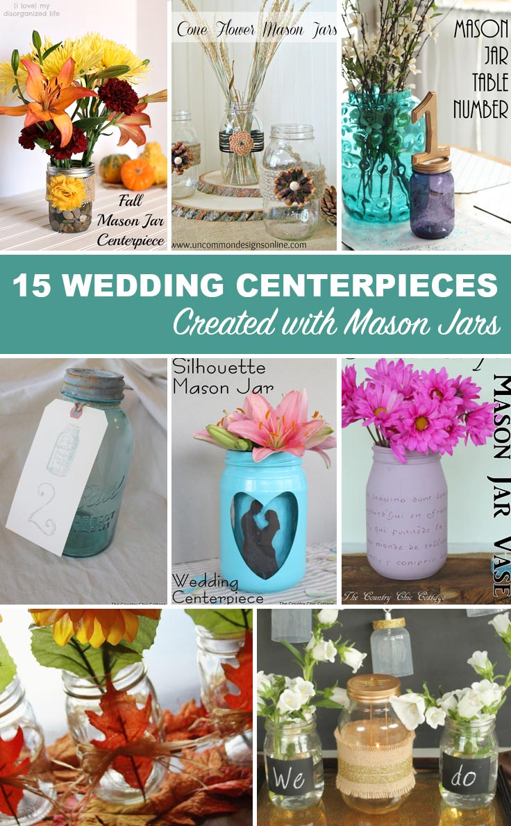 15 wedding centerpieces using mason jars -- click to get tons of ideas for your DIY wedding.