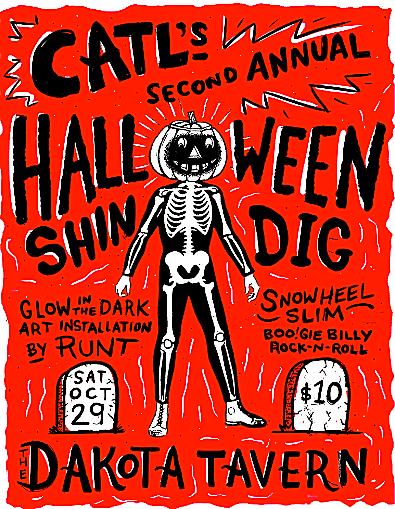 Catl's 2nd Halloween Spooktacular @ Dakota Tavern, Saturday
