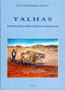 Talhas - Memórias duma Aldeia Medieval Transmontana (recolha etnográfica e de memórias)