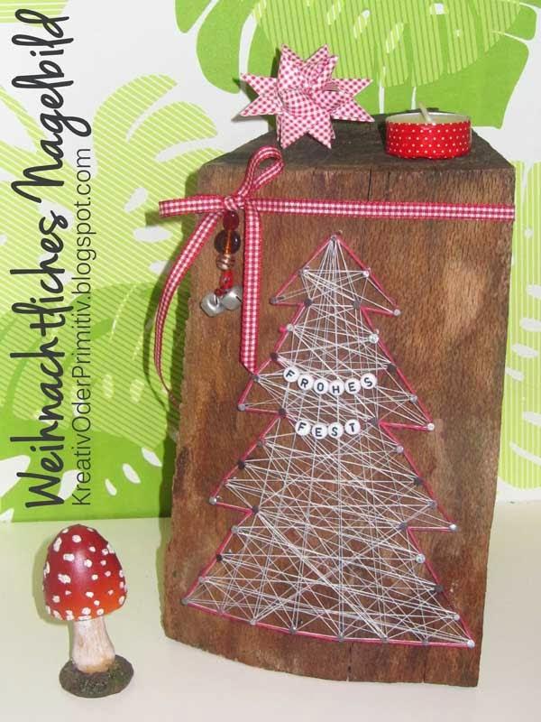 Kreativ Oder Primitiv Weihnachtsliches Nagelbild