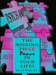 """Livro: """"A PAZ QUE FALTA NA SUA VIDA""""   do Dr. Robert Williams  PSYCH-K"""