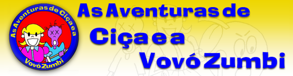 As aventuras de Cia e a Vov Zumbi