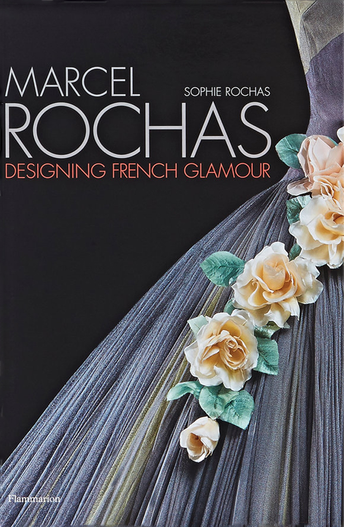 Sophie Rochas, Marcel Rochas: Designing French Glamour book review via www.fashionedbylove.co.uk