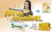 Cadastrar promoção Banese Card Fatura Premiável