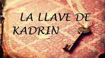 LA LLAVE DE KADRIN
