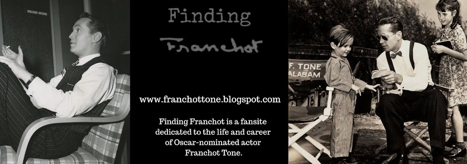 Finding Franchot: Exploring the Life and Career of Franchot Tone