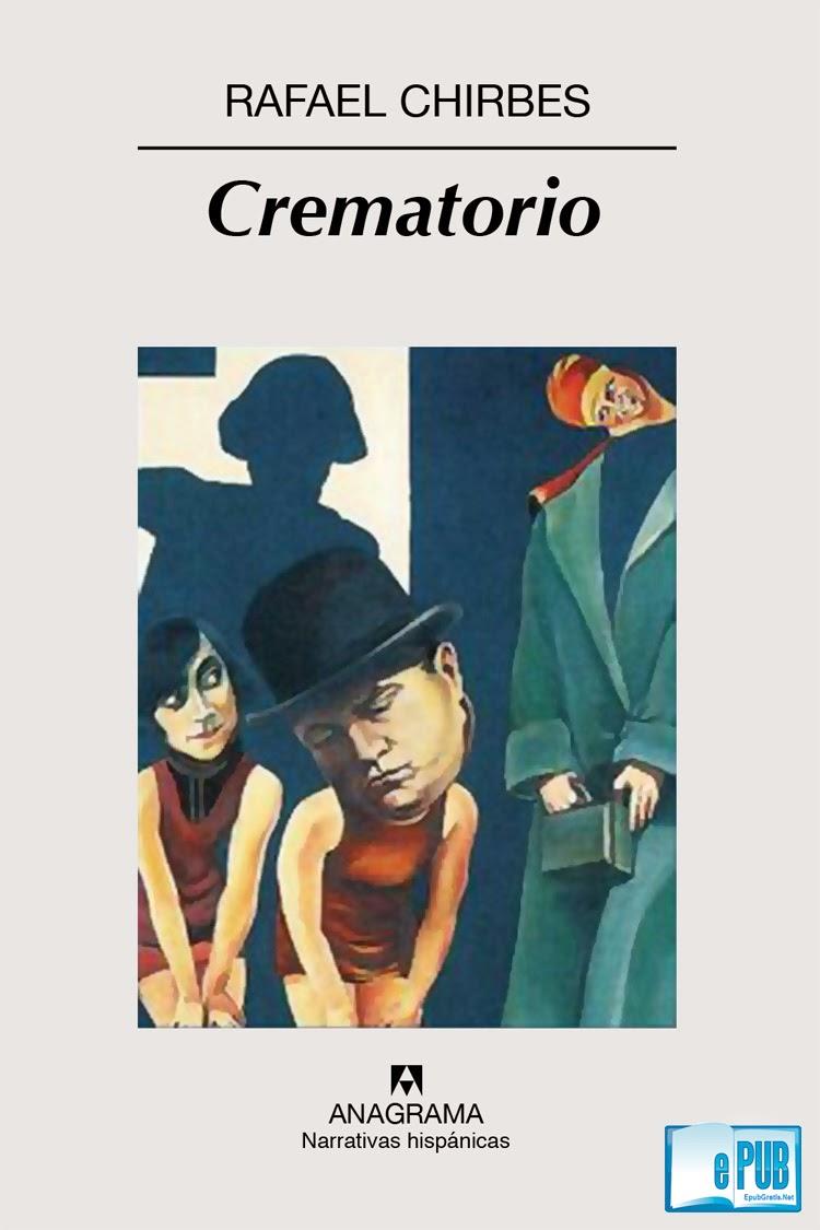 Crematori Crematorio   Rafael Chirbes