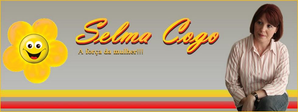 Selma Cogo - A Força da Mulher!