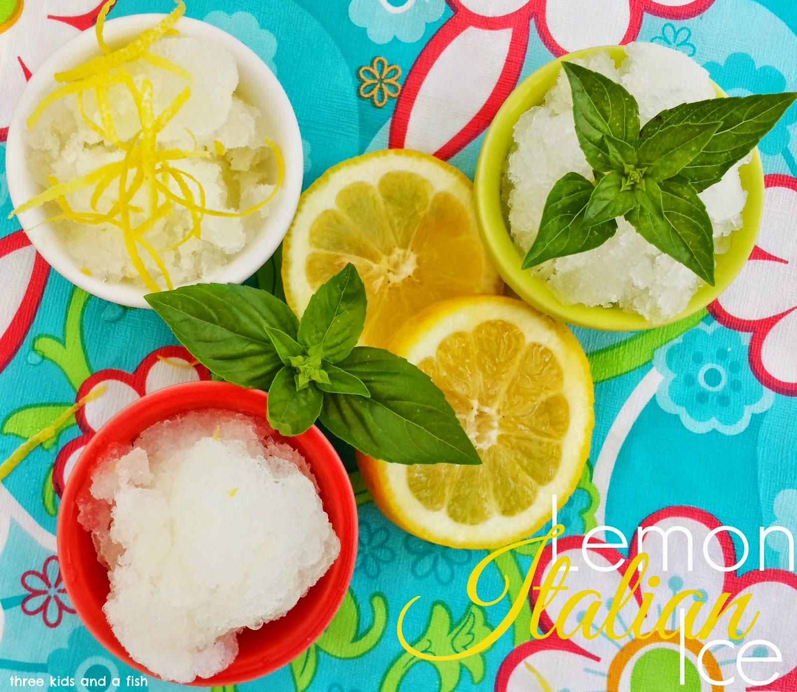 Lemon Italian Ice from Three Kids and a Fish