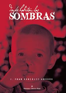 Donde habitan las sombras (José Fran González-Amorós)