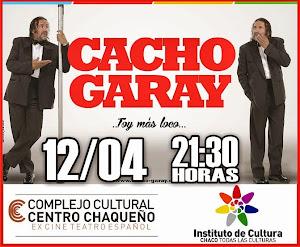 Cacho Garay // 12 de Abril // 21:30 Horas