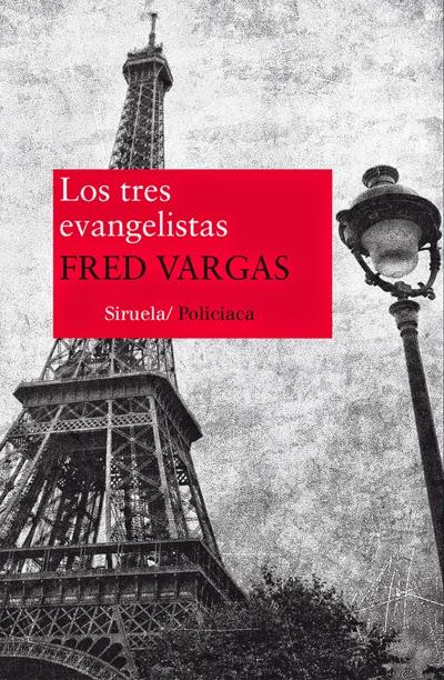 Los tres evangelistas Fred Vargas