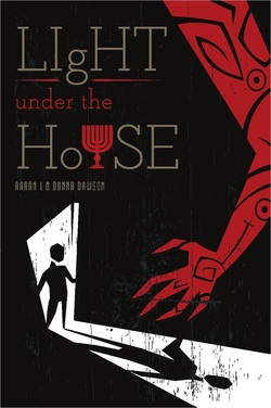 Book Cover for Light Under the House by Aaron L and Donna Dawson