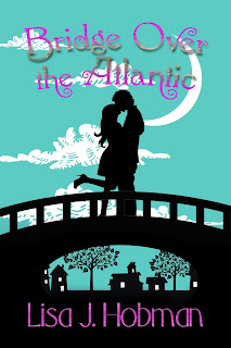 Carmen DeSousa: #NewRelease ~ BRIDGE OVER THE ATLANTIC by Lisa Hobman #Romance @LivingScottishD @5PrincePub