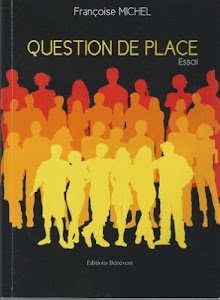 QUESTION DE PLACE