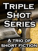 The Triple Shot Series