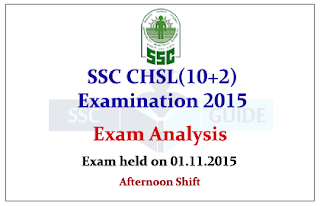 SSC CHSL Exam 2015 Question Paper Analysis and Expected Cut off