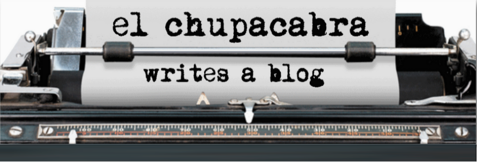 el chupacabra writes a blog