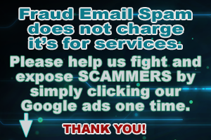 You Support Fraud Spam