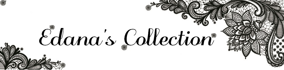 Edana's Collection