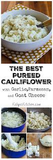 The Best Pureed Cauliflower with Garlic, Parmesan, and Goat Cheese (Plus 10 More Yummy Cauliflower Ideas!) [found on KalynsKitchen.com]