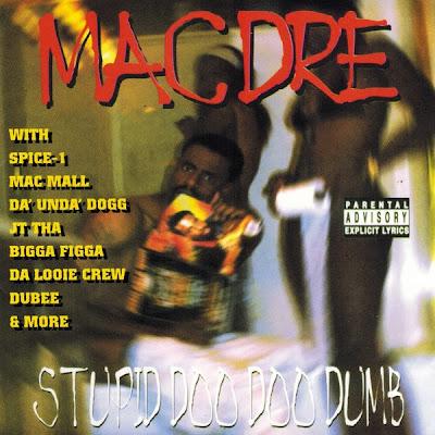 Mac Dre - Stupid Doo Doo Dumb  Cover