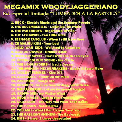 Megamix woodyjaggeriano Tumbados a la bartola