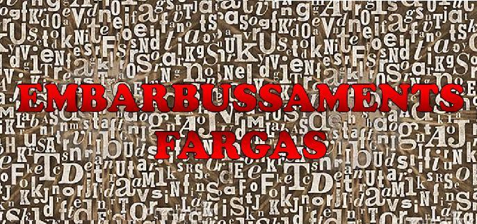 EMBARBUSSAMENTS FARGAS