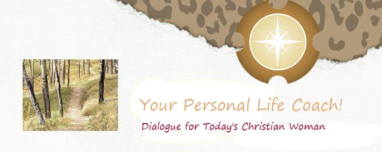 Your Personal Life Coach (Ministry To Women Life Purpose Coaching)
