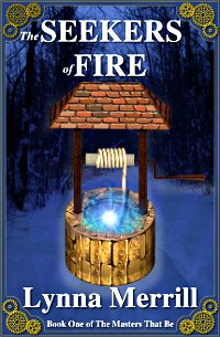 The Seekers of Fire by Lynna Merrill