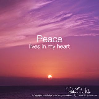 """Peace lives in my heart."" ~ Robyn Nola Picture of a sunrise."