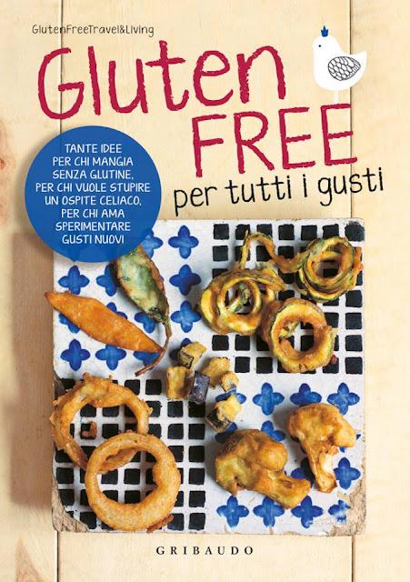 gluten free per tutti i gusti: è uscito il nostro libro!