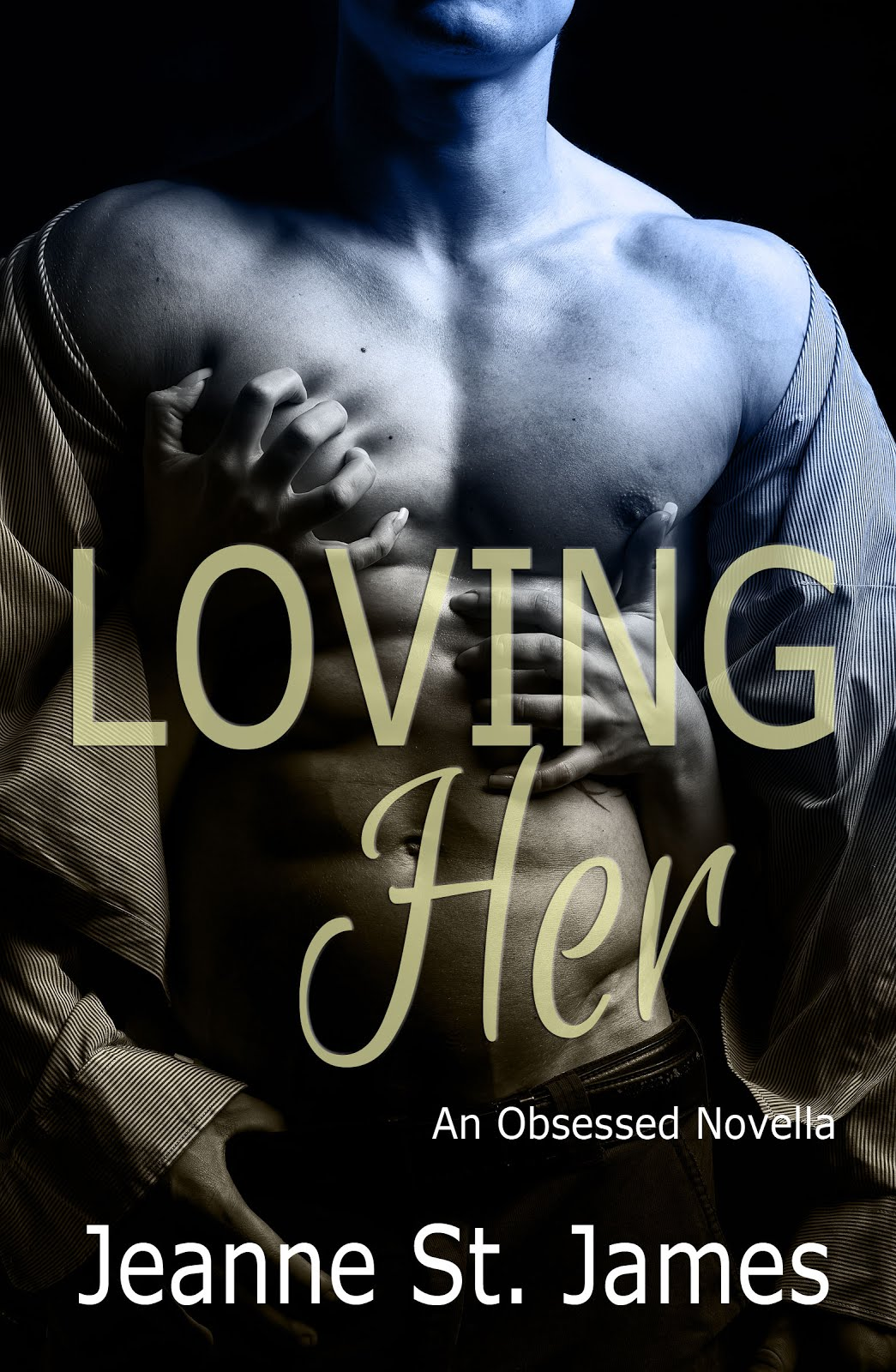 Loving Her (An Obsessed Novella)