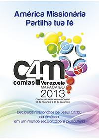 CAM4/COMLA9: América missionária, partilha a tua fé com coragem em toda realidade!