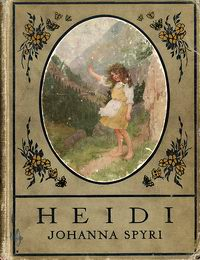"Cover of ""Heidi"", a novel by Johanna Spyri"