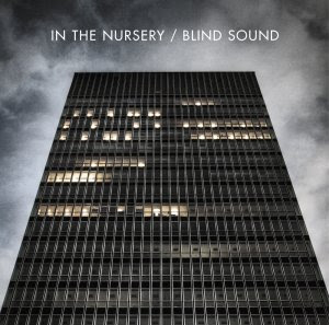 In The Nursery - Blind Sound (2011)