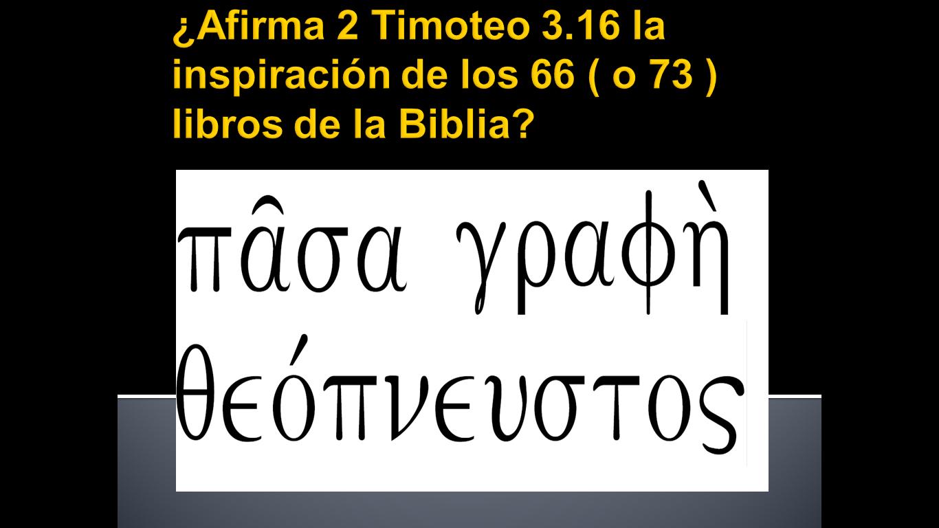 Un análisis de 2 Timoteo 3.16
