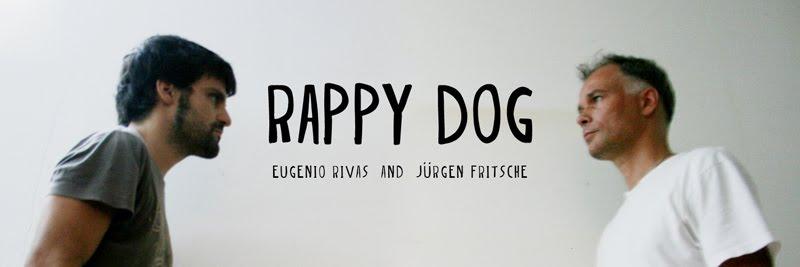RAPPY DOG