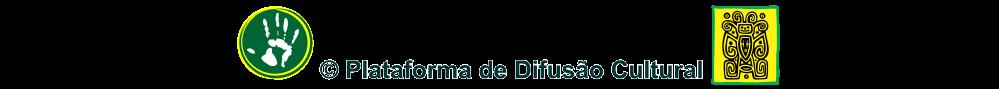 Tucumã Brasil © 2011 / 2012 - Plataforma de Difusão Cultural