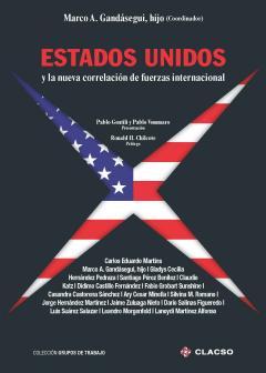 """""""Estados Unidos y la nueva correlación de fuerzas internacional"""" (CLACSO, 2016)"""