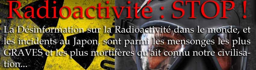 Irradiation & Radioactivité : STOP !