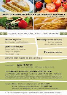 Curso de alimentação sem glúten, vegetariana, sem açúcar, sem lactose e Livre de transgênicos! Módulo III dia 09/05/15