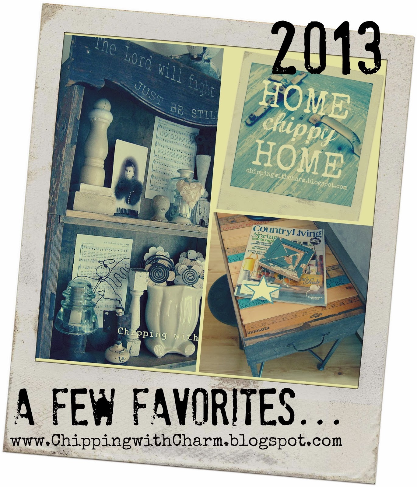 Chipping with Charm:  Top 3 Posts 2013...http://www.chippingwithcharm.blogspot.com/