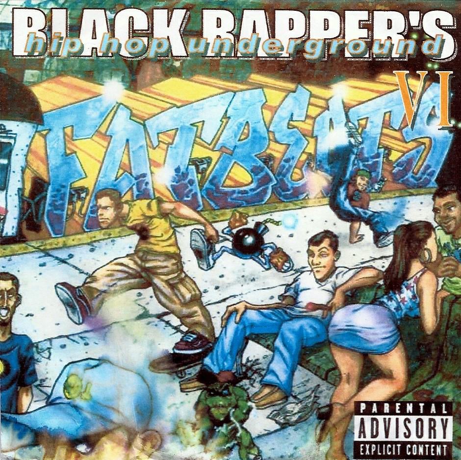 BLACK RAPPRS VOLUME VI