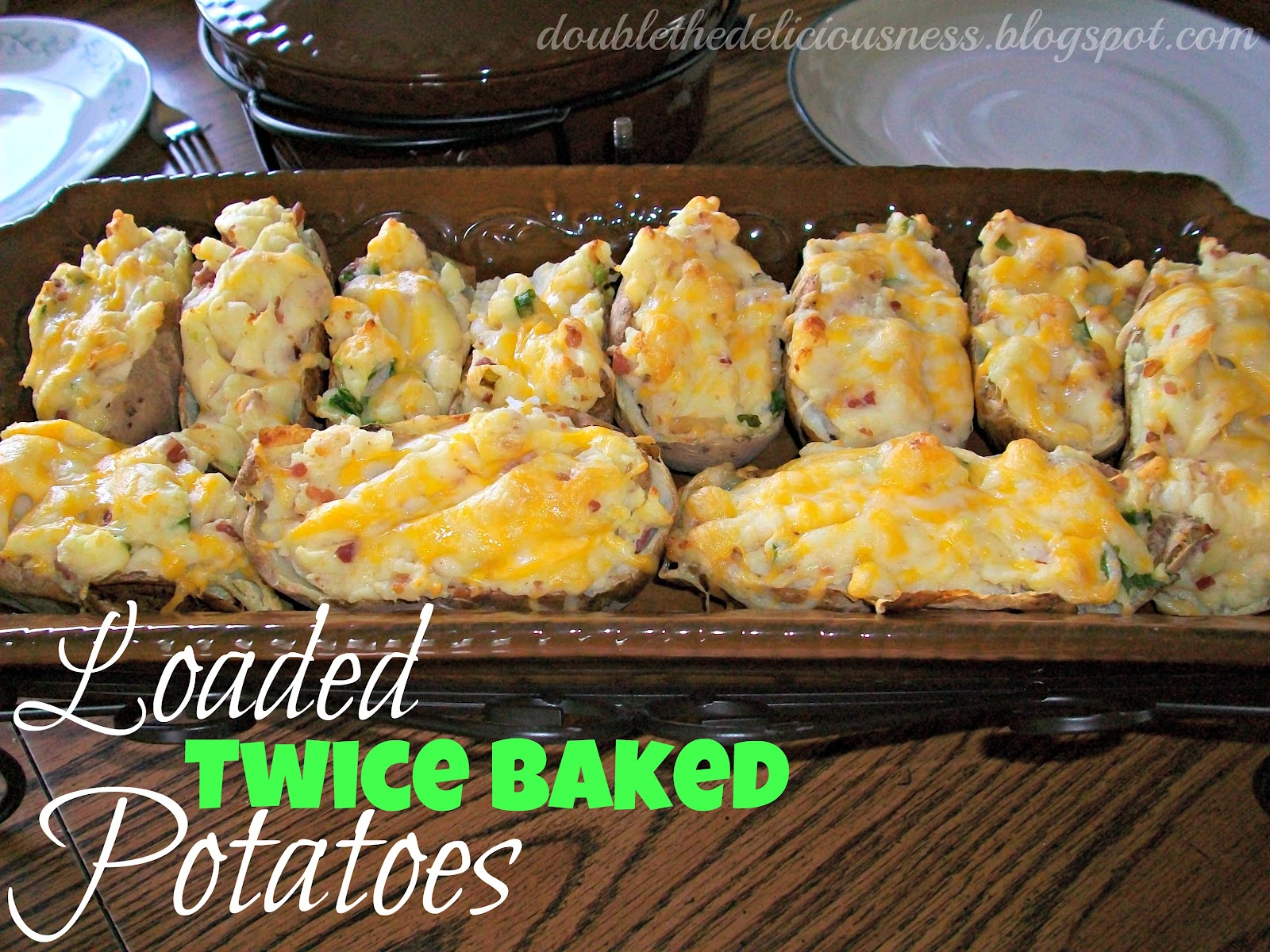 Double the Deliciousness: Loaded Twice Baked Potatoes