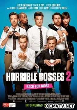 Bộ Ba Siêu Bựa - Horrible Bosses 2