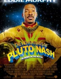 The Adventures Of Pluto Nash | Bmovies